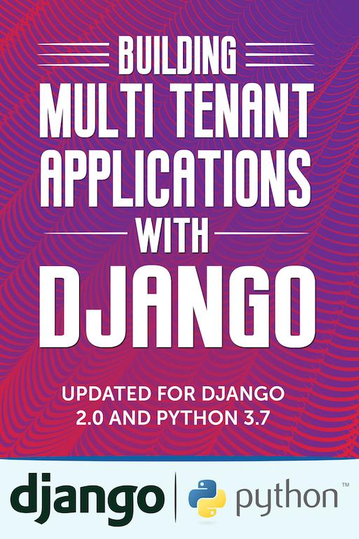 Building Multi Tenant Applications with Django — Building